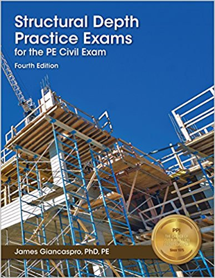 Structural Depth Practice Exams for the Civil PE Exam 4th Edition