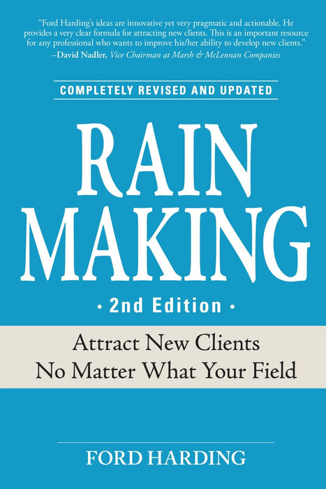 Rainmaking Guide to Attracting New Clients 2nd