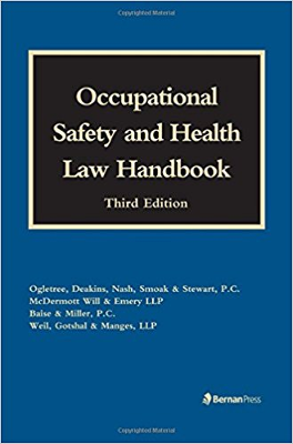 Occupational Safety and Health Law Handbook 3rd Edition