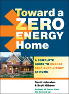 Toward a Zero Energy Home: A Complete Guide