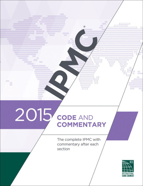 2015 IPMC International Property Maintenance Code & Commentary