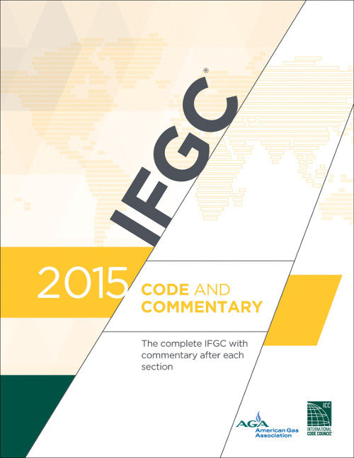 2015 IFGC International Fuel Gas Code & Commentary