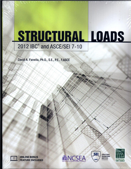 Structural Loads: 2012 IBC And ASCE/SEI 7-10