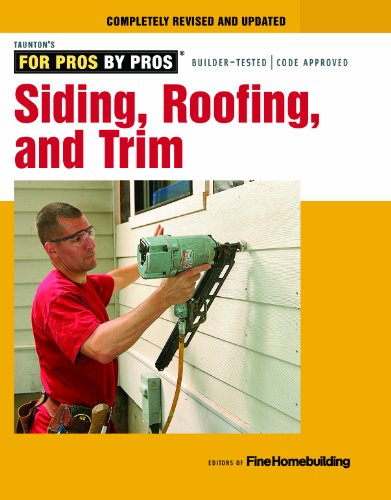 For Pros By Pros: Siding, Roof, and Trim