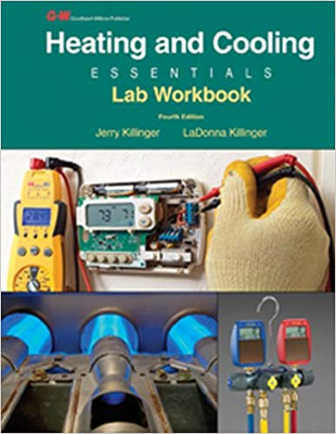 Heating and Cooling Essentials 4th Edition Lab Workbook