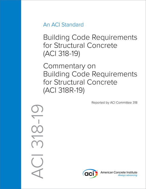 ACI 318-19 Building Code Requirements for Structural Concrete