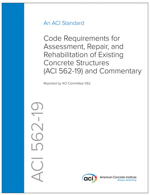 562-19 Code Requirements for Assessment, Repair, and Rehabilitation
