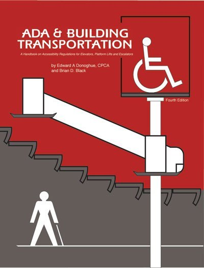 ADA & Building Transportation, Fourth Edition