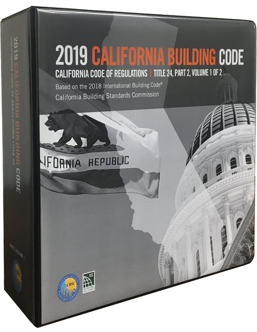 2019 California Building Code, Title 24 Part 2 (Two-Volume Loose Leaf)