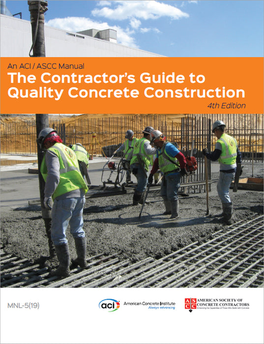 The Contractor's Guide to Quality Concrete Construction, Fourth Edition