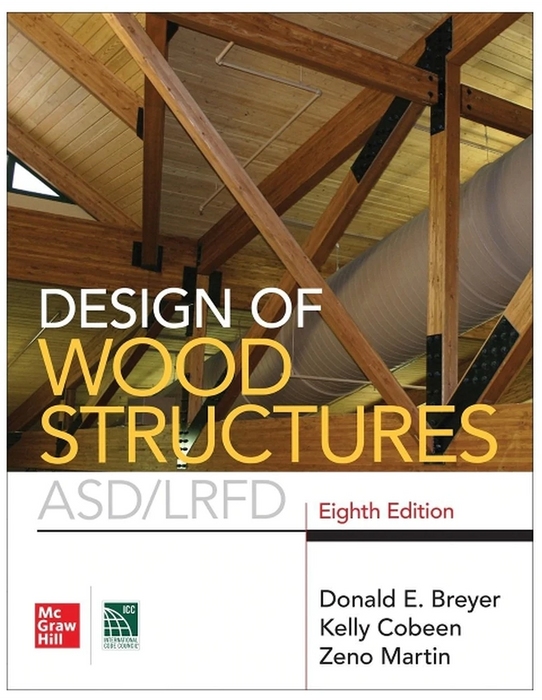 Design of Wood Structures - ASD/LRFD, 8th Edition