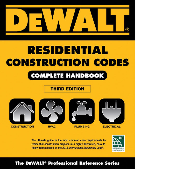 DEWALT Construction - Residential Construction Codes Complete - 3rd Edition