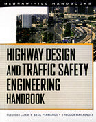 Highway Design & Traffic Safety Engineering Handbook