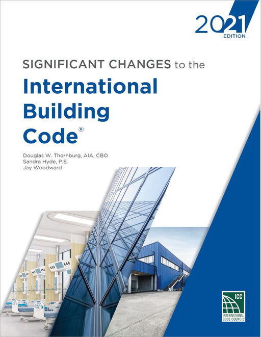 Significant Changes to the International Building Code 2021 Edition
