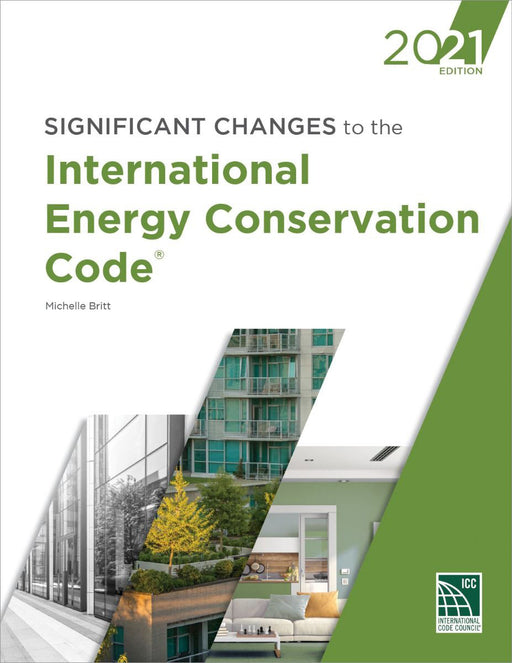 Significant Changes to the 2021 International Energy Conservation Code