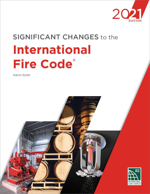 Significant Changes to the International Fire Code 2021 Edition