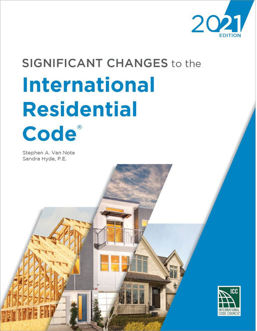 Significant Changes to the 2021 International Residential Code