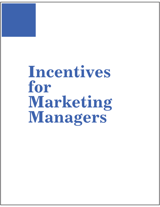Incentives for Marketing Managers