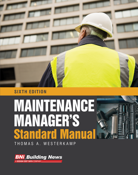 BNi Maintenance Manager's Standard Manual, Sixth Edition