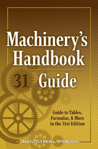 Machinery's Handbook, 31st Edition, Guide,Large Print
