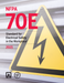2021 NFPA 70E Standard for Electrical Safety in the Workplace