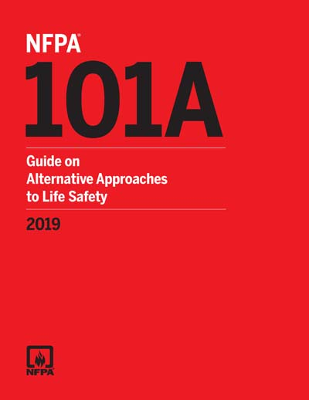 NFPA 101A Guide on Alternative Approaches to Life Safety 2019