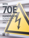 NFPA 70E Handbook for Electrical Safety in the Workplace 2021 Edition