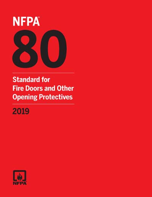 NFPA 80 Fire Doors and Other Open Protectives 2019