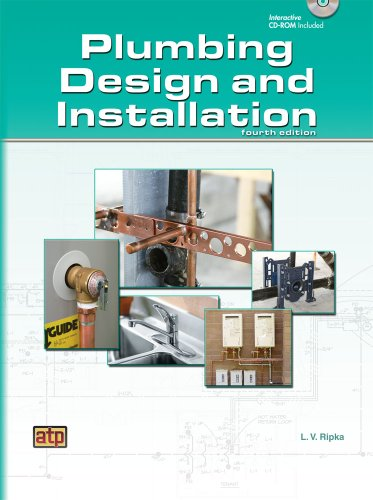 Plumbing Design and Installation, Fourth Edition