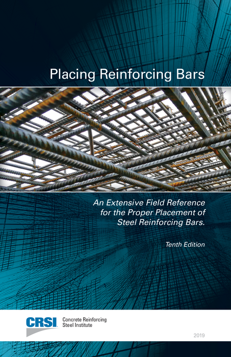 PLACING REINFORCING BARS, TENTH EDITION