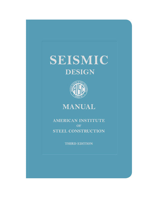 AISC Seismic Design Manual, Third Edition