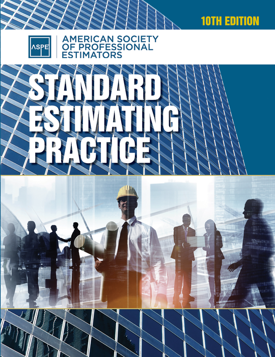 Standard Estimating Practice, Tenth Edition