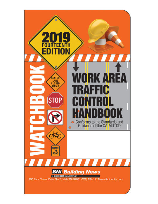 WATCHBOOK: Work Area Traffic Control Handbook 2019 - Fourteenth Edition