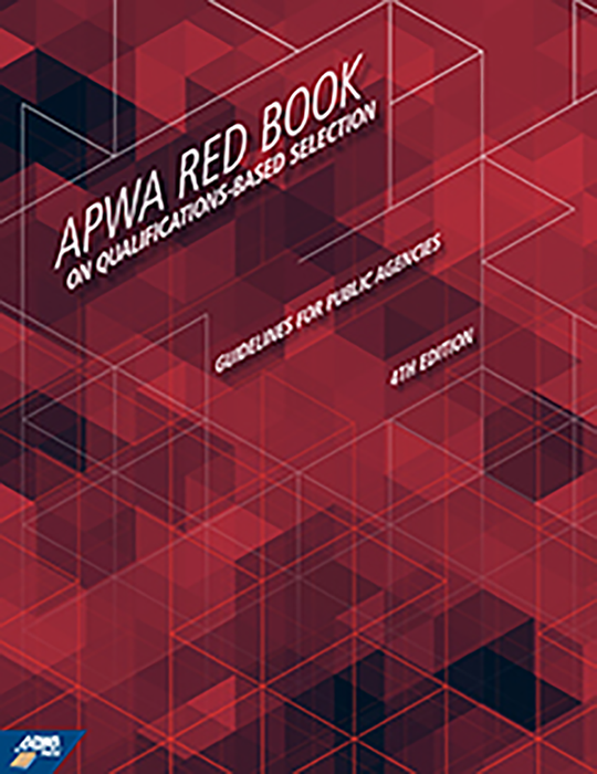 APWA Red Book on Qualifications-Based Selection for Public Agencies