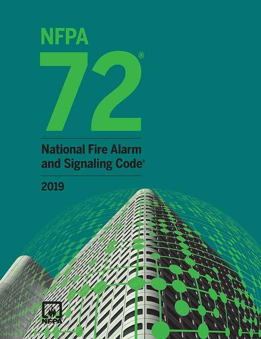 NFPA 72 National Fire Alarm and Signaling Code, 2019 Edition