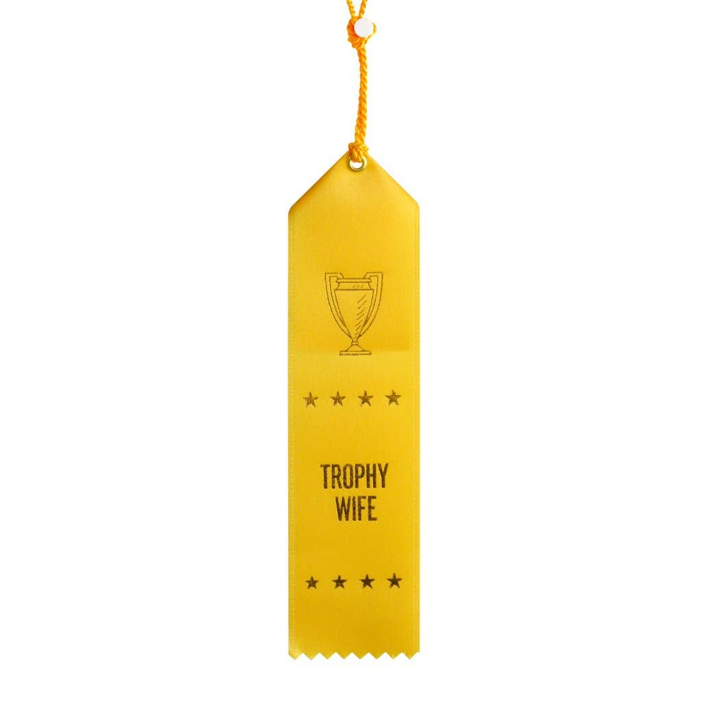 Trophy Wife Ribbon