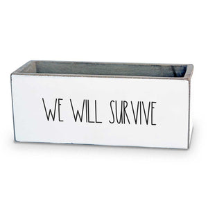 We Will Survive Succulent Pot