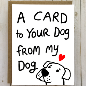 Dog to Dog Card