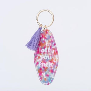 Off You Fuck Keychain