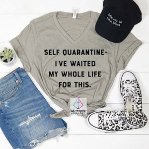 Quarantined T-Shirt - Altered Apparel Boutique