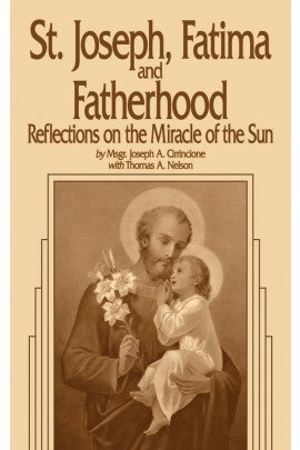 ST JOSEPH, FATIMA & FATHERHOOD: Reflections on the Miracle of the Sun