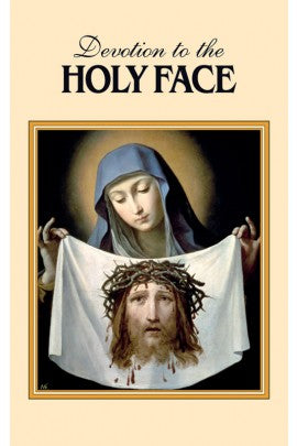 DEVOTION TO THE HOLY FACE