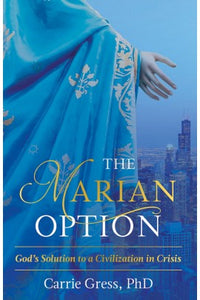 THE MARIAN OPTION - HARDCOVER