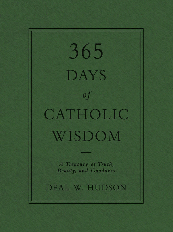 365 DAYS OF CATHOLIC WISDOM