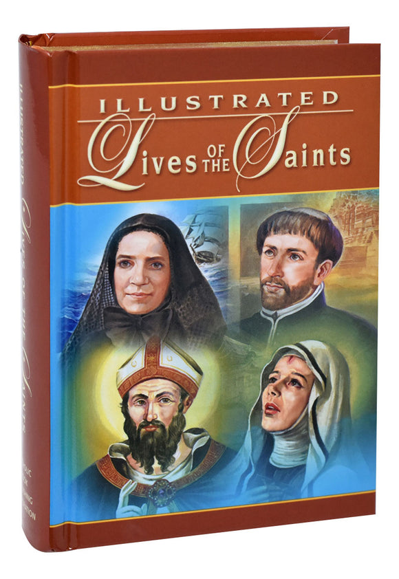 ILLUSTRATED LIVES OF SAINTS Volume I