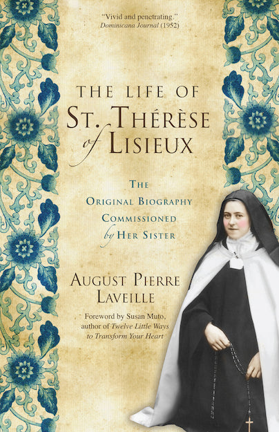 LIFE OF ST. THERESE OF LISIEUX