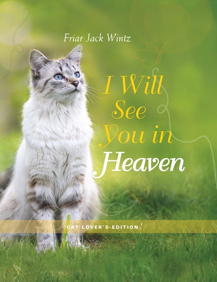 I WILL SEE IN HEAVEN - CAT LOVER'S EDITION