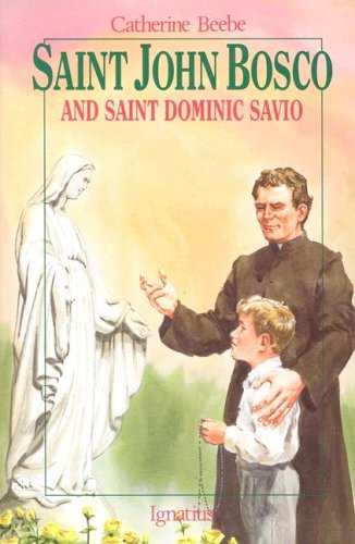 SAINT JOHN BOSCO AND SAINT DOMINIC SAVIO