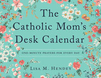 CATHOLIC MOM'S DESK CALENDAR - One Minute Prayers for Every Day