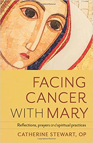 FACING CANCER WITH MARY